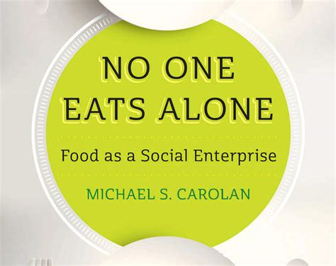 no one gets there alone books no one eats alone with michael carolan vvp events calendar