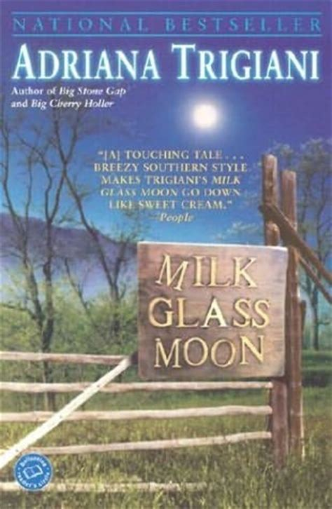 trigiani series milk glass moon big gap book 3 by trigiani