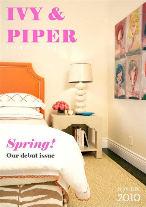 ivy and piper magazine pip spiro ivy piper magazine home bunch interior design ideas