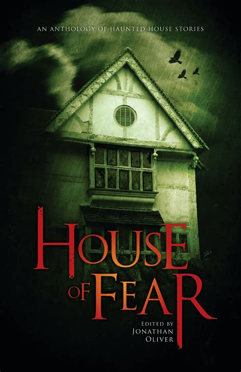 House Of Fears by House Of Fear Edited By Jonathan Oliver Thinking About Books