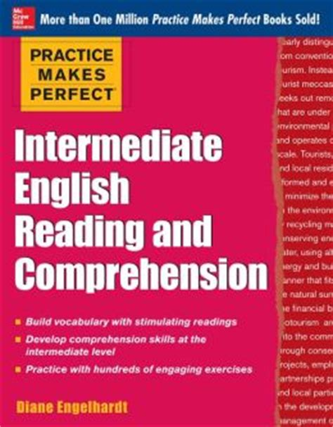 reading comprehension test intermediate esl practice makes perfect intermediate english reading and