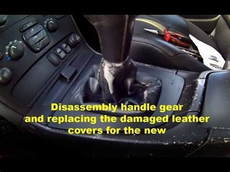 disassembly handle gear  replacing  damaged leather covers     volvo