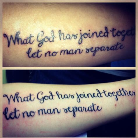 what god has joined together tattoo what god has joined together let no separate our