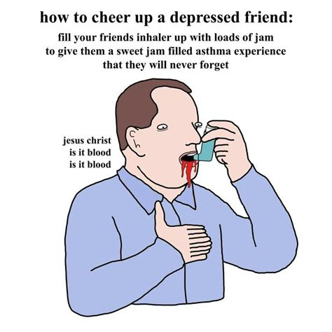 Meme Depressed Guy - 25 best ideas about cheer up meme on pinterest husband