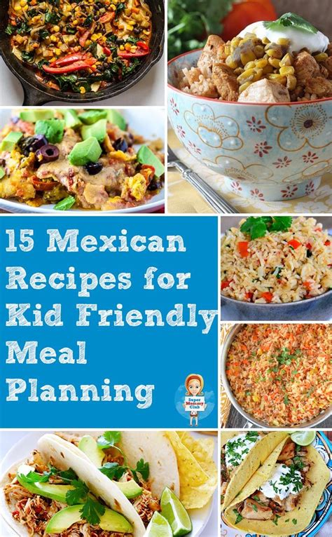 mexican food kids easy mexican recipes for kids the whole family will enjoy
