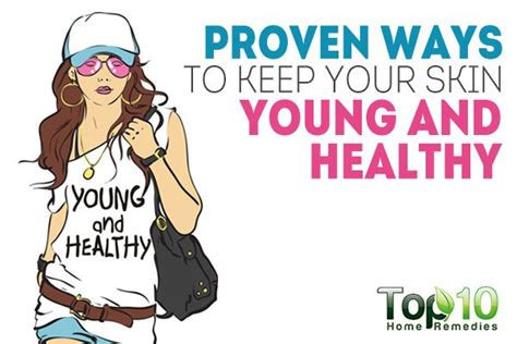 7 Ways To Keep Your Skin And Healthy by 10 Proven Ways To Keep Your Skin And Healthy Top