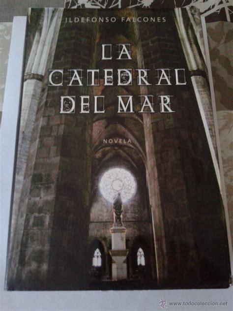 libro catedral del mar cathedral libro la catedral del mar de idelfonso falcone comprar en todocoleccion 110905615
