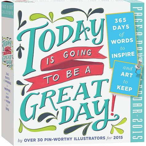 Inspirational Desk Calendar by Today Is Going To Be A Great Day 2016 Desk Calendar