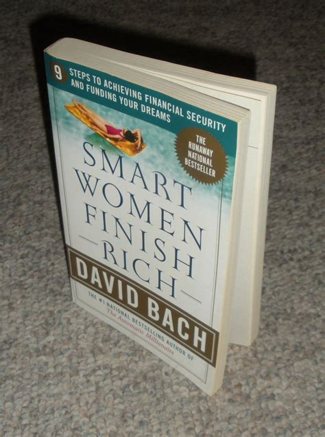 smart women finish rich 9 steps to achieving financial smart women finish rich david bach paperback book nonfiction