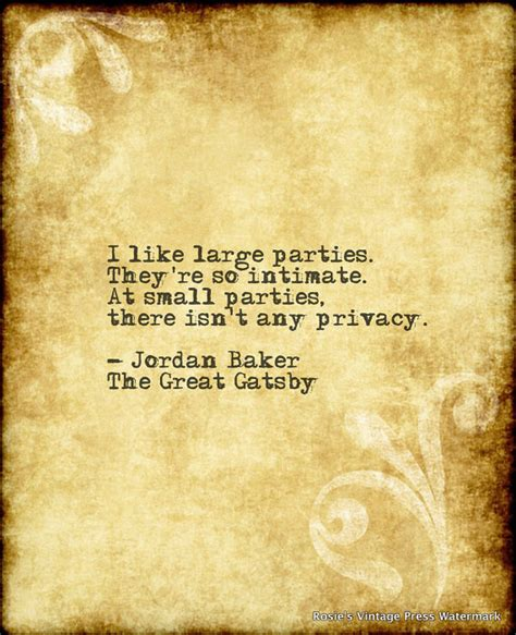 theme quotes of the great gatsby the great gatsby jordan baker quote i like large parties