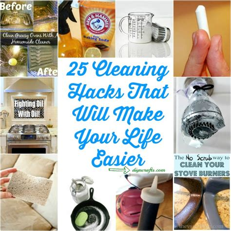household hacks 25 cleaning hacks that will make your life easier diy