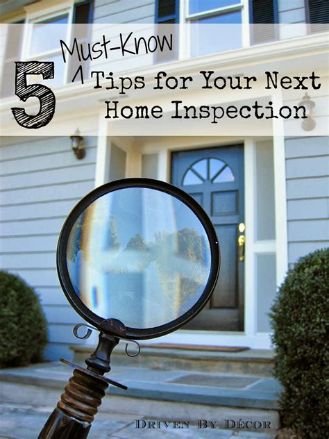 home inspections 5 must tips driven by decor