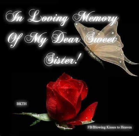 loving memory   sister  loving memory pinterest memories sweet  sisters
