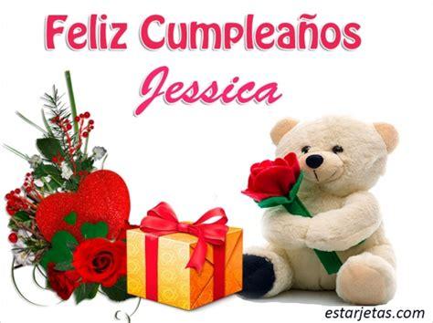imagenes de cumpleaños para jessica feliz cumplea 241 os jessica 9 im 225 genes de estarjetas com