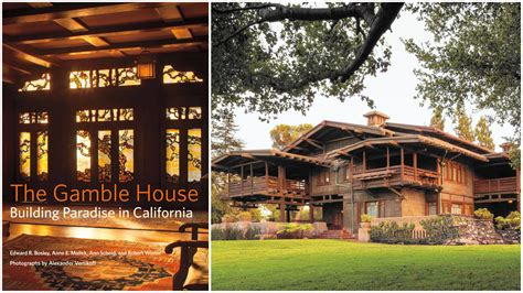 gamble house photos new book gives you a tour of the famed