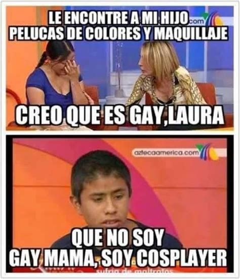 Gay Memes Tumblr - soy cosplayer imagenes chistosas fotos graciosas asipasa