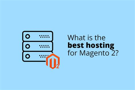 best server for magento what is the best hosting for magento 2 web4pro