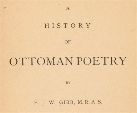 Ottoman Poetry A History Of Ottoman Poetry World Digital Library