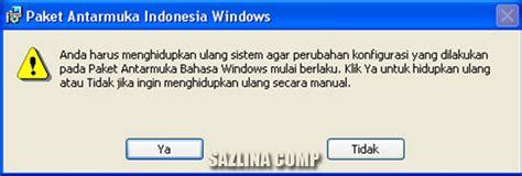 tutorial xp bahasa indonesia cara merubah windows xp menjadi bahasa indonesia