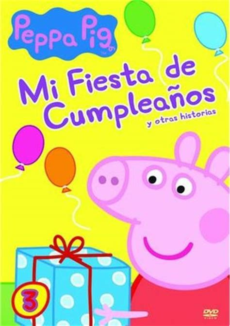 libro peppa pig feliz cumpleaos peppa pig vol 3 mi fiesta de cumplea 241 os en fnac es comprar cine y series tv en fnac es