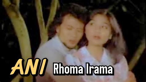video film rhoma irama ani ani rhoma irama original video clip soundtrack film
