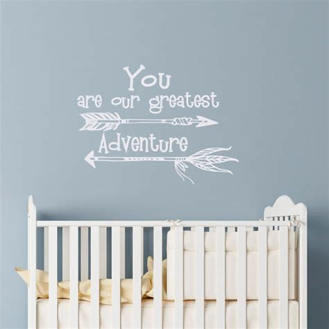 Nursery Sayings Wall Decals Nursery Wall Decal Quote You Are Our Greatest Adventure