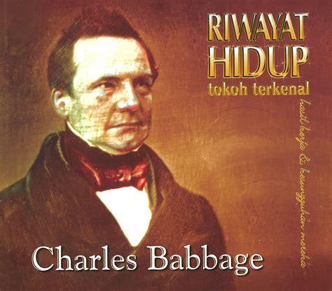 biografi tokoh dunia jack ma riwayat hidup tokoh terkenal charles babbage majalahsains