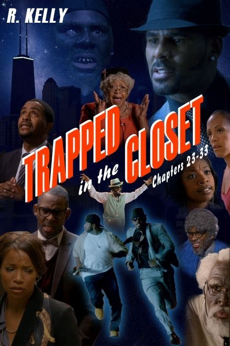 Trapped In The Closet Chapter 6 by R In The Closet R Trapped In The Closet Chapter 6 Lyrics