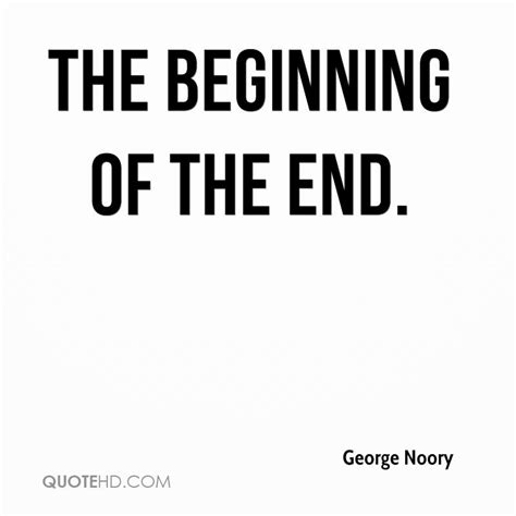 In The Beginning Of The End Of The World george noory quotes quotehd
