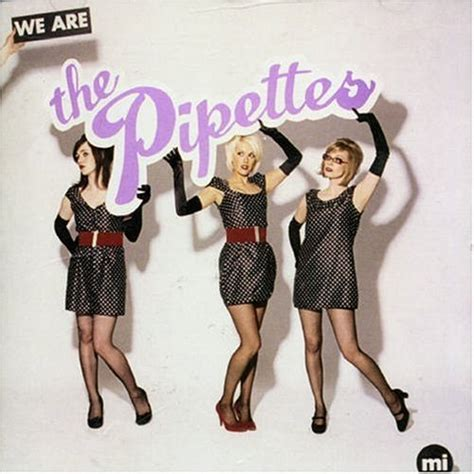 The Pipettes Their Pull Shapes by The Pipettes Quot Pull Shapes Quot Popsugar