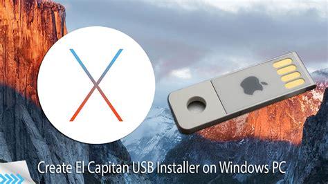 el capitan install how to create os x 10 11 el capitan usb installer on pc