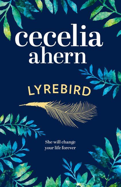 lyrebird an uplifting summer read by the sunday times bestseller cecelia ahern hardcover