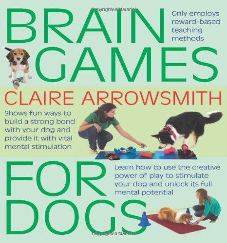 brain for dogs brain for dogs ways to build a strong bond with your and provide it
