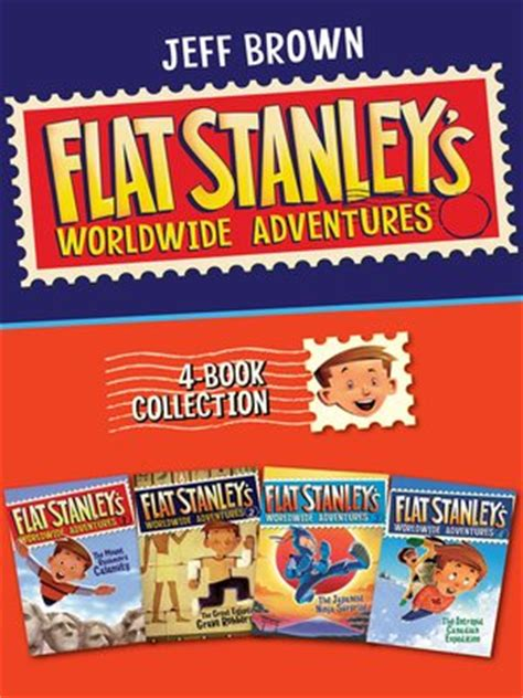 flat stanley s worldwide adventures 14 on a mission for majesty books flat stanley s worldwide adventures 4 book collection by