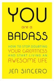 badass self discipline up your badass within build self discipline and achieve your goals books jen sincero 183 moveme quotes