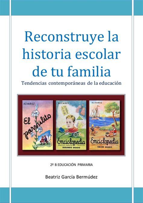 la historia de tu reconstruye la historia escolar de tu familia