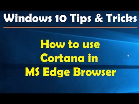 tips and tricks how to use your personal assistant to the fullest echo show echo look echo dot and echo echo dot app volume 1 how to use cortana in ms edge browser windows 10 tips