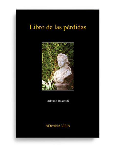 libro las horas perdidas libro de las p 201 rdidas aduana vieja