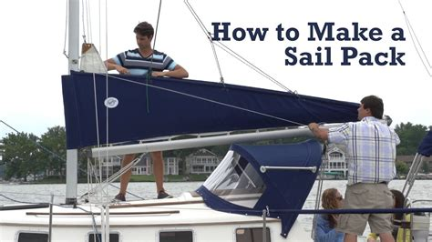 how to build a building how to make a sail pack for your boat youtube