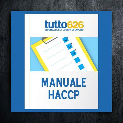 manuale di autocontrollo alimentare manuale di autocontrollo haccp shoppingsicurezza it