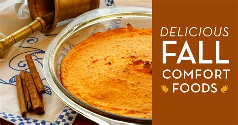fall comfort food delicious fall comfort foods ces judy s catering