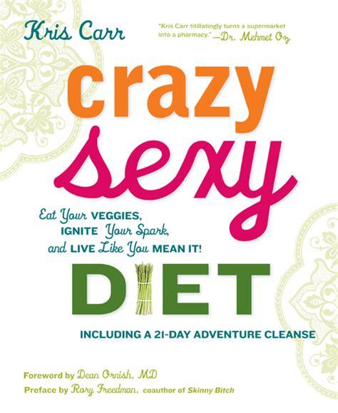 Kris Carr Detox by Vegetarian Starkris Carr Diet Author On