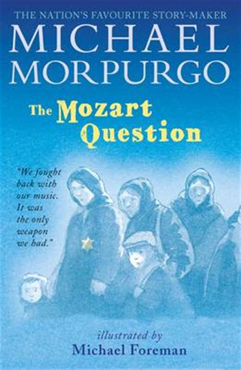 Novel Mozart S Last the mozart question by michael morpurgo buy books at lovereading4kids co uk