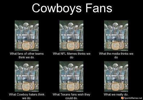 Cowboy Fan Memes - dallas cowboys fans meme