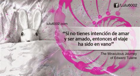 frases the miraculous journey of edward tulane lulu6002