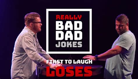 very bad jokes it s dad vs dad with these really bad dad jokes