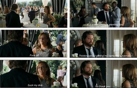 Wedding Crashers Zach Quotes by 14 Best The Hangover Images On Ha Ha