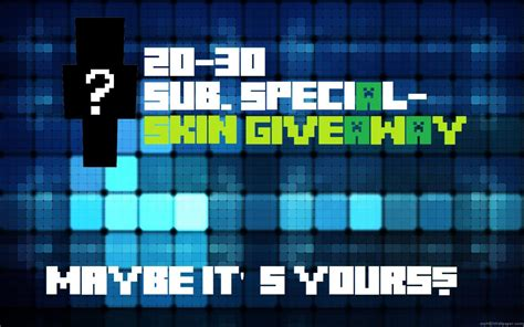 Skin Giveaway - 20 30 sub special skin giveaway minecraft blog