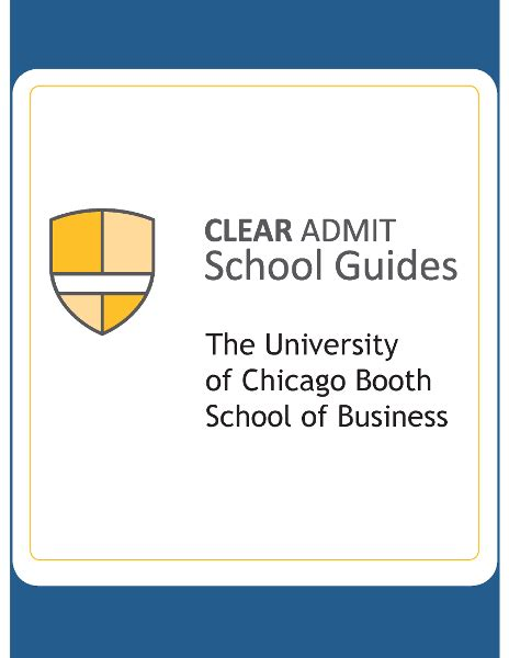Of Chicago Booth School Of Business Mba by School Guide Chicago Booth School Of Business
