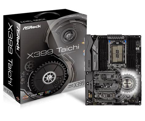 Asrock X399 Taichi Tr4 Amd Promontory X399 Ddr4 Usb3 1 Sata3 Asrock Gt X399 Taichi